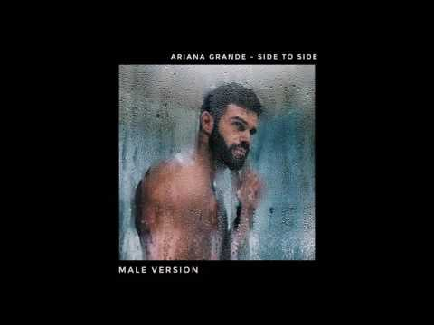 Ariana Grande - Side to Side (MALE VERSION)