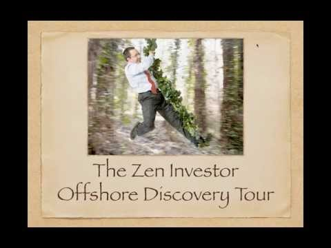 How to Invest in a Safe and Profitable Paradise: The Zen Investor Offshore Discovery Tour