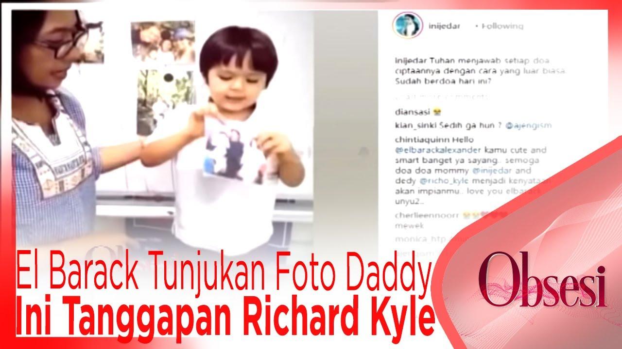 El Barack Tunjukan Foto Daddy-nya, Ini Tanggapan Richard Kyle - OBSESI
