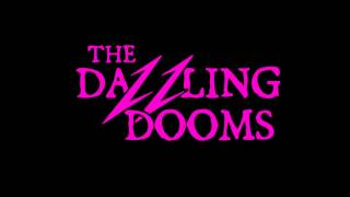 The Dazzling Dooms - Black Lipstick