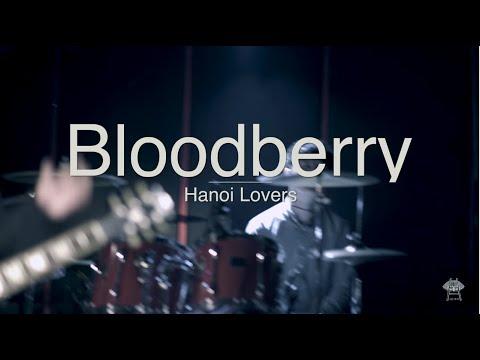 Bloodberry - Hanoi Lovers