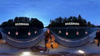 Mich Gerber - Riverman - 360 Degree Video - contemporary double bass