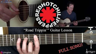 Road Trippin' Guitar Lesson - Red Hot Chili Peppers