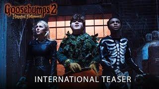GOOSEBUMPS 2: HAUNTED HALLOWEEN   International Teaser   In Cinemas October 26