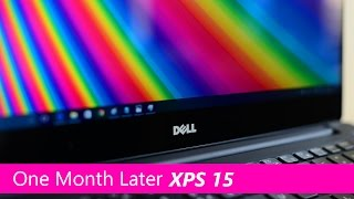 Dell XPS 15 One Month Later REVIEW 9560 Kaby Lake 😀