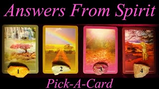 ✨🙏Answers From Spirit ~ Pick A Card