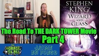 Stephen King The Dark Tower 4: Wizard And Glass BOOK REVIEW - Hail To Stephen King EP12