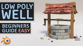Create A Low Poly Well | Beginners Tutorial | Blender 2.8