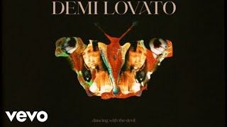 Demi Lovato - Dancing With The Devil (Audio)