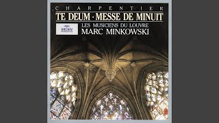 Charpentier: Te Deum For Soloists, Chorus And Orchestra, H 146 - Dignare, Domine, die isto...