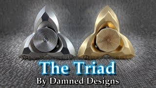 Damned Designs - Triad - Fidget Spinner Review