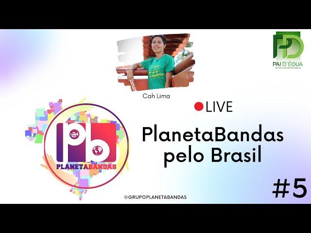 Live PlanetaBandas #5 - EQUIPE PB e Cah Lima