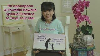 Ho'oponopono: Hawaiin Spiritual Practice to Heal your Life Video