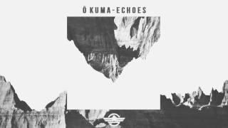 Ō Kuma - Echoes