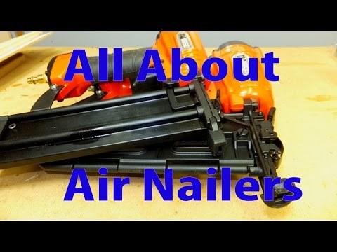 All About Air Nailers for Woodworking – Woodworking for newbies #16
