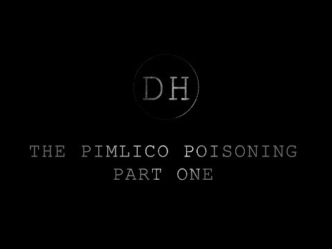 The Pimlico Poisoning - Part one