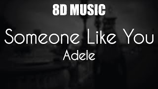 Download Mp3 Adele - Someone Like You - 8d Music