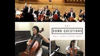 Dumb Questions All Cellists Get