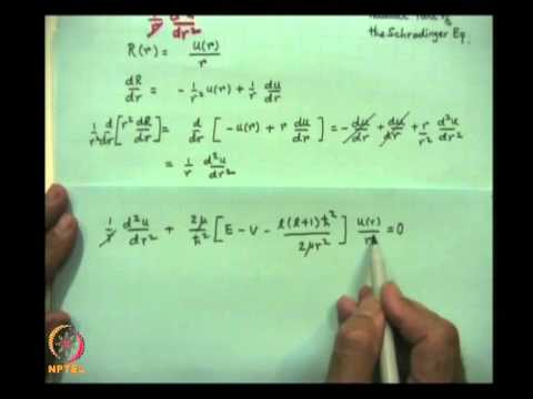 Mod-06 Lec-19 The Hydrogen Atom Problem