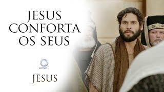 Jesus conforta os seus... - Novela Jesus