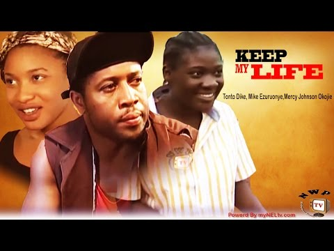 KEEP ME ALIVE  -   Nigeria Nollywood movie