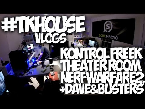 #TKHOUSE VLOGS: KONTROLFREEK THEATER ROOM, NERF WARFARE 2 + DAVE & BUSTERS!!