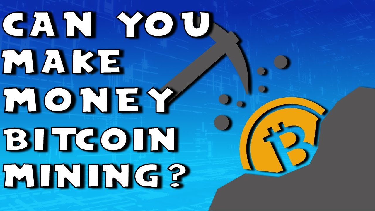 can you make money on bitcoin mining