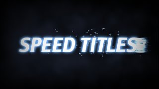 Speed titles AE