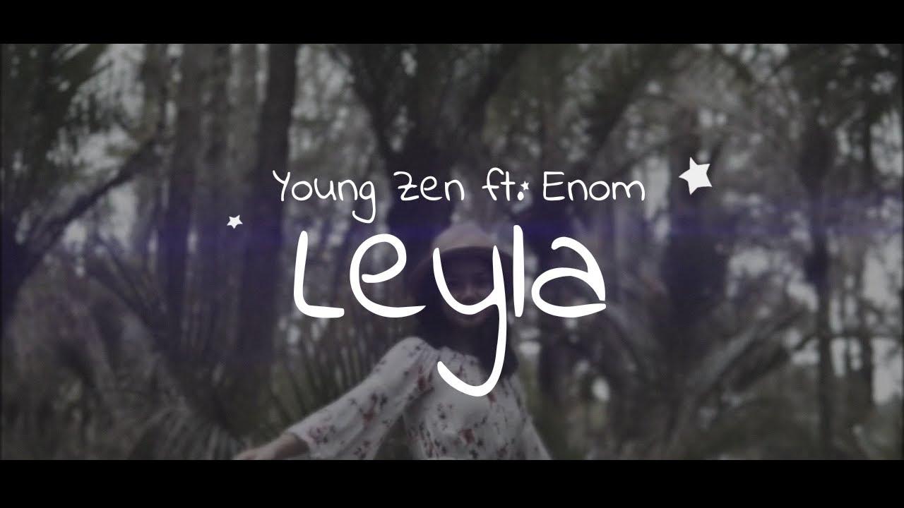 "Download Young Zen ft. Enom - Leyla (Teksti\Lyrics)""O sa te dua un ty, O moj Bukuri"""