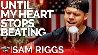 Sam Riggs - Until My Heart Stops Beating (Acoustic) // Country Rebel HQ Session