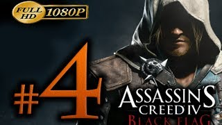 Assassin's Creed 4 - Walkthrough Part 4 [1080p HD] - No Commentary - Assassin's Creed 4 Black Flag