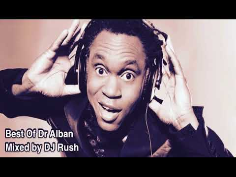 Best Of Dr Alban mixed by DJ Rush