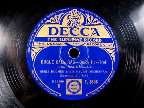 BUGLE CALL RAG Hot Jazz by Spike Hughes and his Negro Orchestra 1933