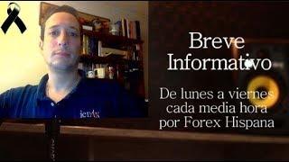 Breve Informativo - Noticias Forex del 19 de Noviembre 2018