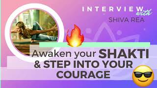 Ep 126 Sivana Podcast: Awaken Your Shakti & Step into Your Courage w/ Shiva Rea | Yoga Podcast
