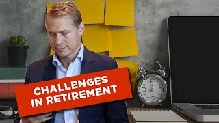 Why Retirees Struggle with the First Year of Retirement | Overcoming Challenges in Retirement
