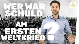 Erster Weltkrieg I Die Schuldfrage I musstewissen Geschichte