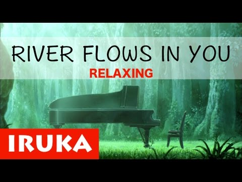 River Flows In You - Yiruma ||  Music Relaxing and study