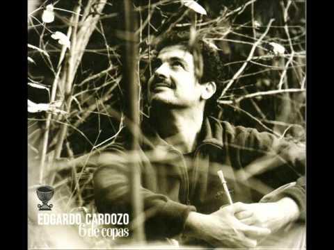 Edgardo Cardozo - Seis de Copas (2012) (Full Album)