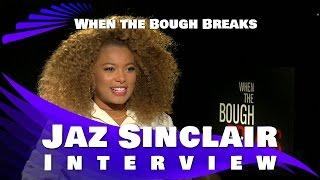 WHEN THE BOUGH BREAKS - Jaz Sinclair Interview