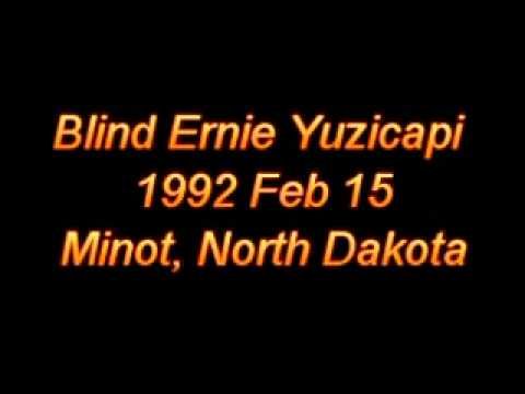 Blind Ernie Yuzicapi 1992 Feb 15 North Dakota