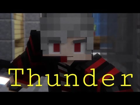 Thunder-Imagine Dragons-Minecraft Parody/Cover