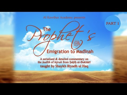 The Prophet's ﷺ Emigration to Madinah Part 1