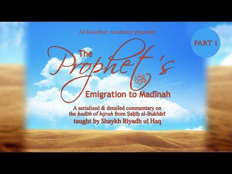 The Prophet's ﷺ Emigration to Madinah Part 1
