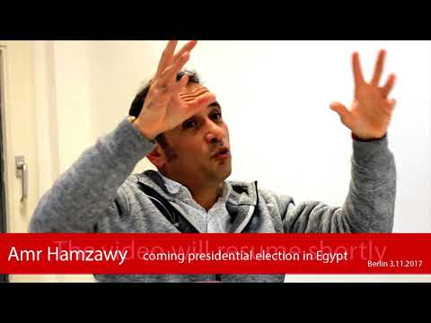 Amr Hamzawy on the coming 2018 Presidential Election in Egypt