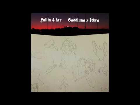 baddluna x kbra - fallin' 4 her (Audio)