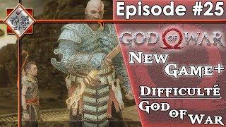[FR]God Of War - Episode #25 NEW GAME +(PS4PRO/Difficulté/God Of War)
