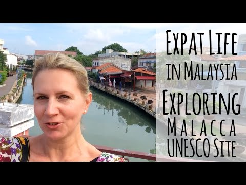Expat Life: Exploring UNESCO City Malacca in Malaysia (World Heritage Site)