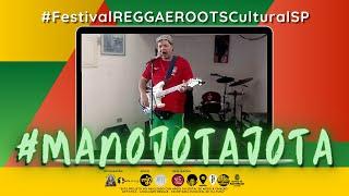 #19 MANOJOTAJOTA no Festival REGGAE ROOTS Cultural SP