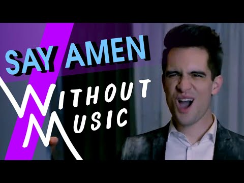 PANIC! AT THE DISCO - Say Amen (Saturday Night) (#WITHOUTMUSIC Parody) Mp3